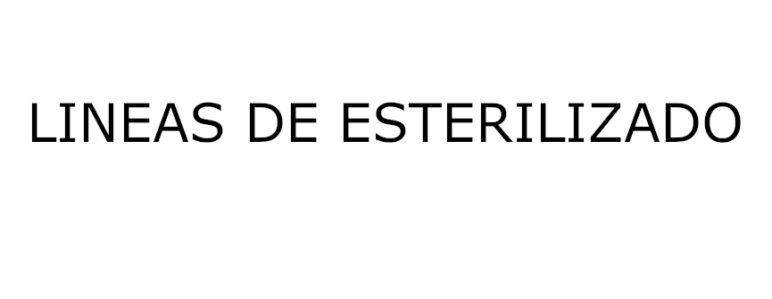 LINEAS DE ESTERILIZADO