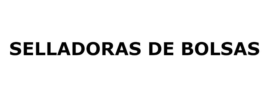 SELLADORAS DE BOLSAS