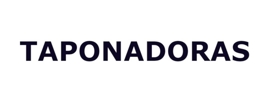 TAPONADORAS